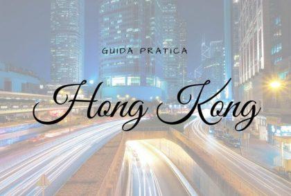 Guida pratica ad Hong Kong