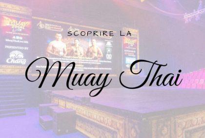 Scoprire la Muay Thai a Bangkok