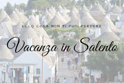 Vacanza in Salento