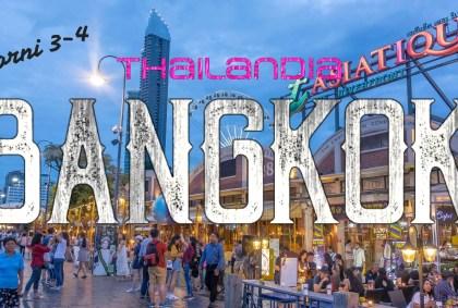 Bangkok giorni 3-4