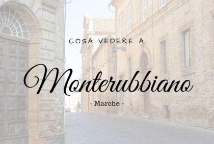 Cosa vedere a Monterubbiano