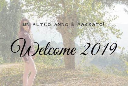 Welcome 2019, un altro anno è passato!