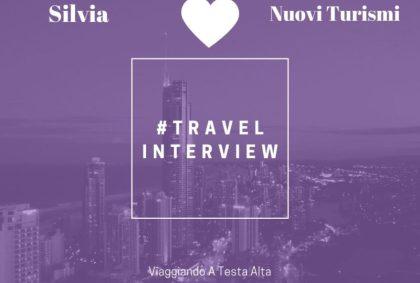 Travel Interview Silvia – Nuovi Turismi