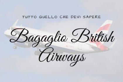 Bagaglio British Airways: tutto quello che devi sapere