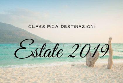 Destinazioni Estate 2019: la mia classifica