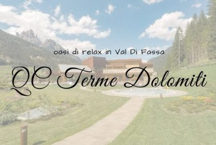 QC Terme Dolomiti: oasi di relax in Val Di Fassa