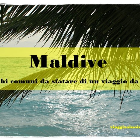 Maldive alternative: come organizzare una vacanza fai da te