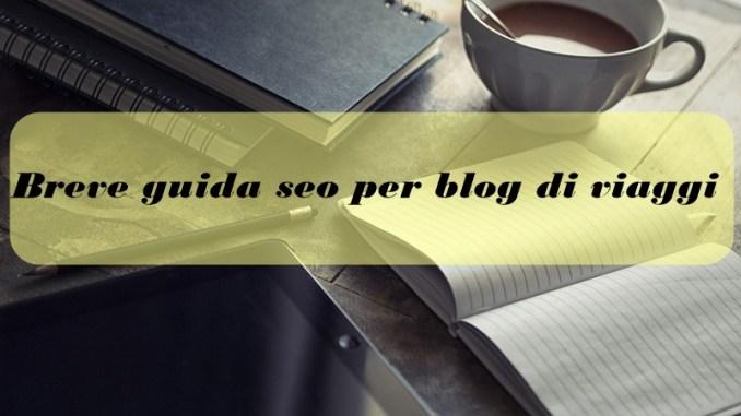 Guida seo per blog di viaggi