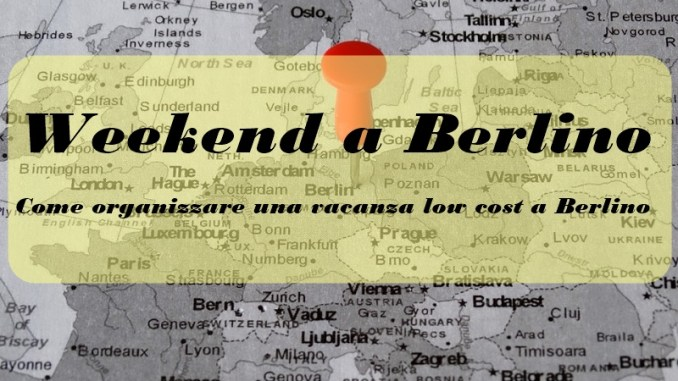 weekend a Berlino