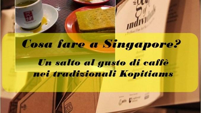 Singapore cosa vedere: i kopitiam