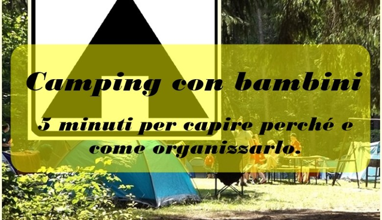 Camping con i bambini