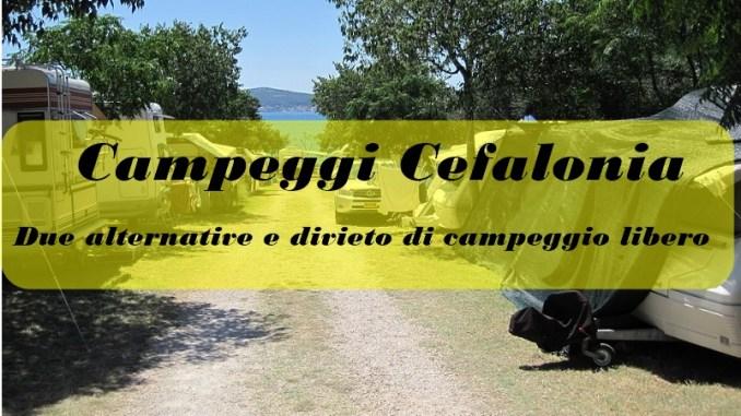 Campeggi Cefalonia: due alternative e divieto di campeggio ...