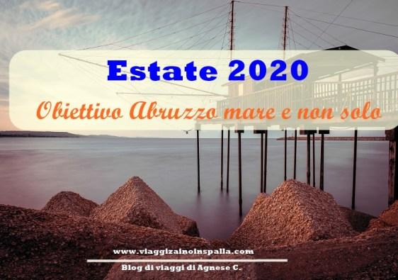 Estate 2020 Abruzzo mare