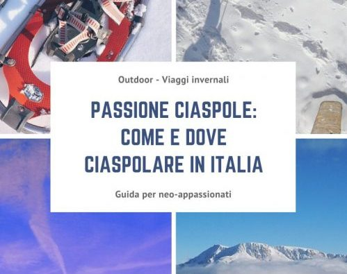 Passione ciaspole_ come e dove ciaspolare in Italia blog