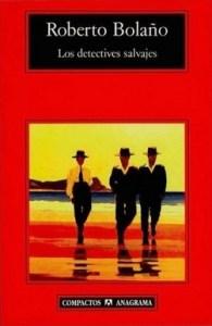 Viajad viajad malditos- blog de viajes- viajar-detectives salvajes- Roberto Bolaño