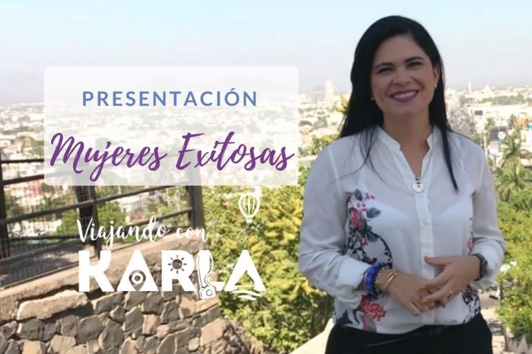 Nueva Sección Del Blog Mujeres Exitosas Viajando Con Karla