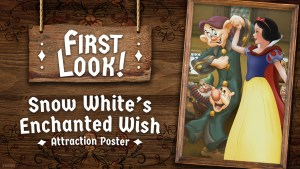 Snow Whites Enchanted Wish Attraction Poster at Disneyland Park