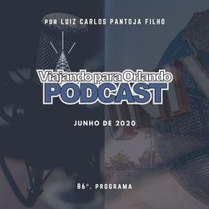 Viajando para Orlando – Podcast – 86