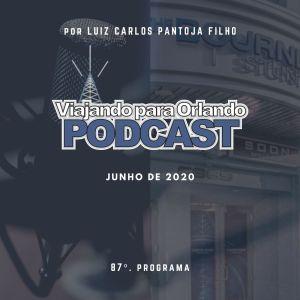 Viajando para Orlando – Podcast – 87