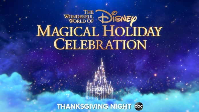 The Wonderful World of Disney: Magical Holiday Celebration - Thanksgiving night on ABC