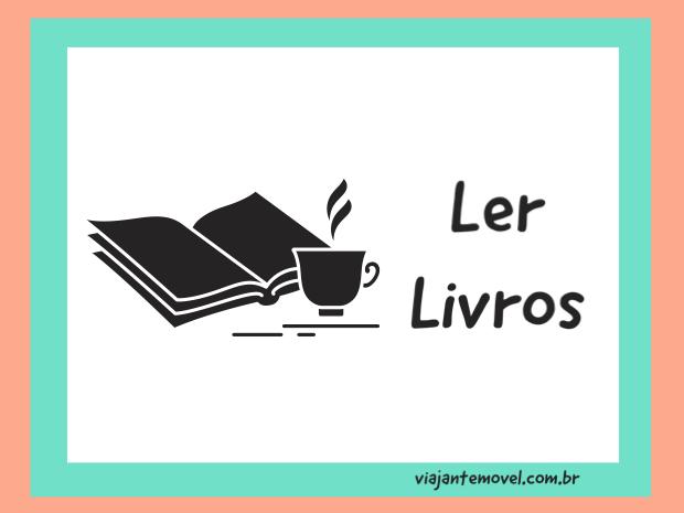 o que fazer na quarentena: Ler livros