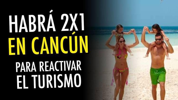 Promociones 2x1 en Cancún