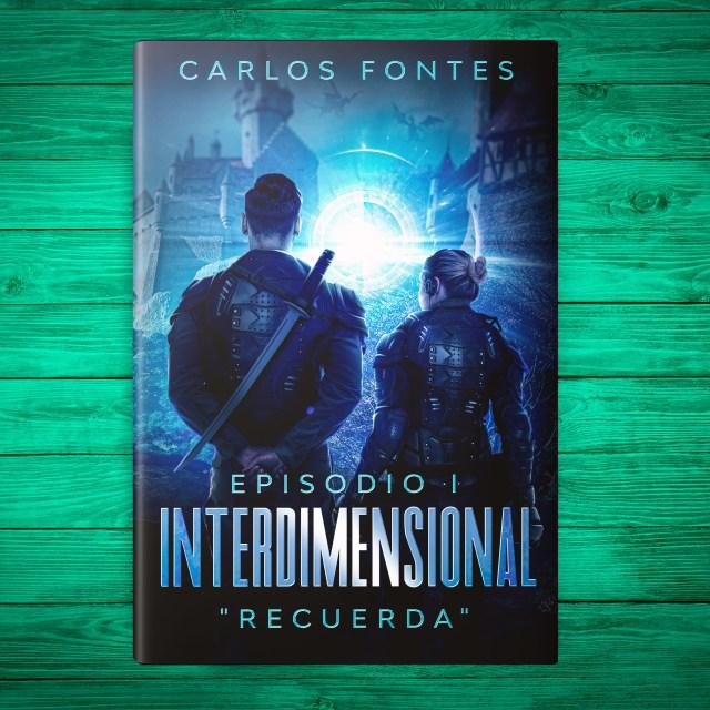 Portada del Libro Interdimensional de Carlos Fontes
