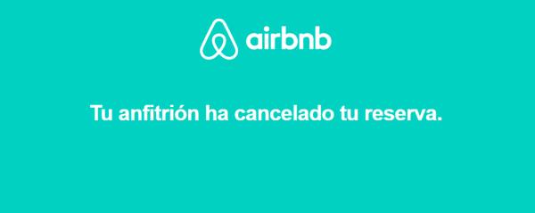 Airbnb: Que hacer cuando un anfitrión cancela tu reserva