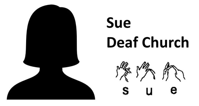 Sue - Deaf Church