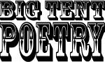 Big Tent Poetry
