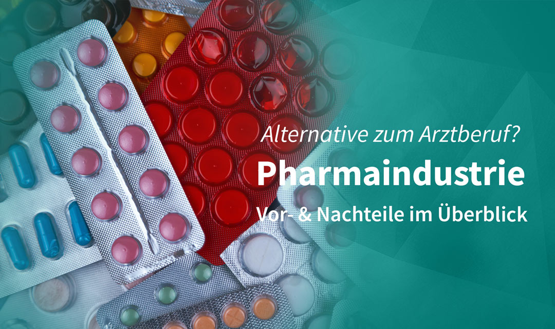 Pharmaindustrie als Alternative zum Arztberuf