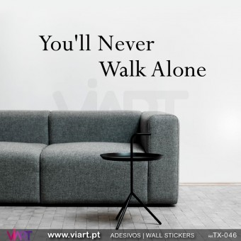 Youll never walk alone  Wall stickers  Vinyl decoration