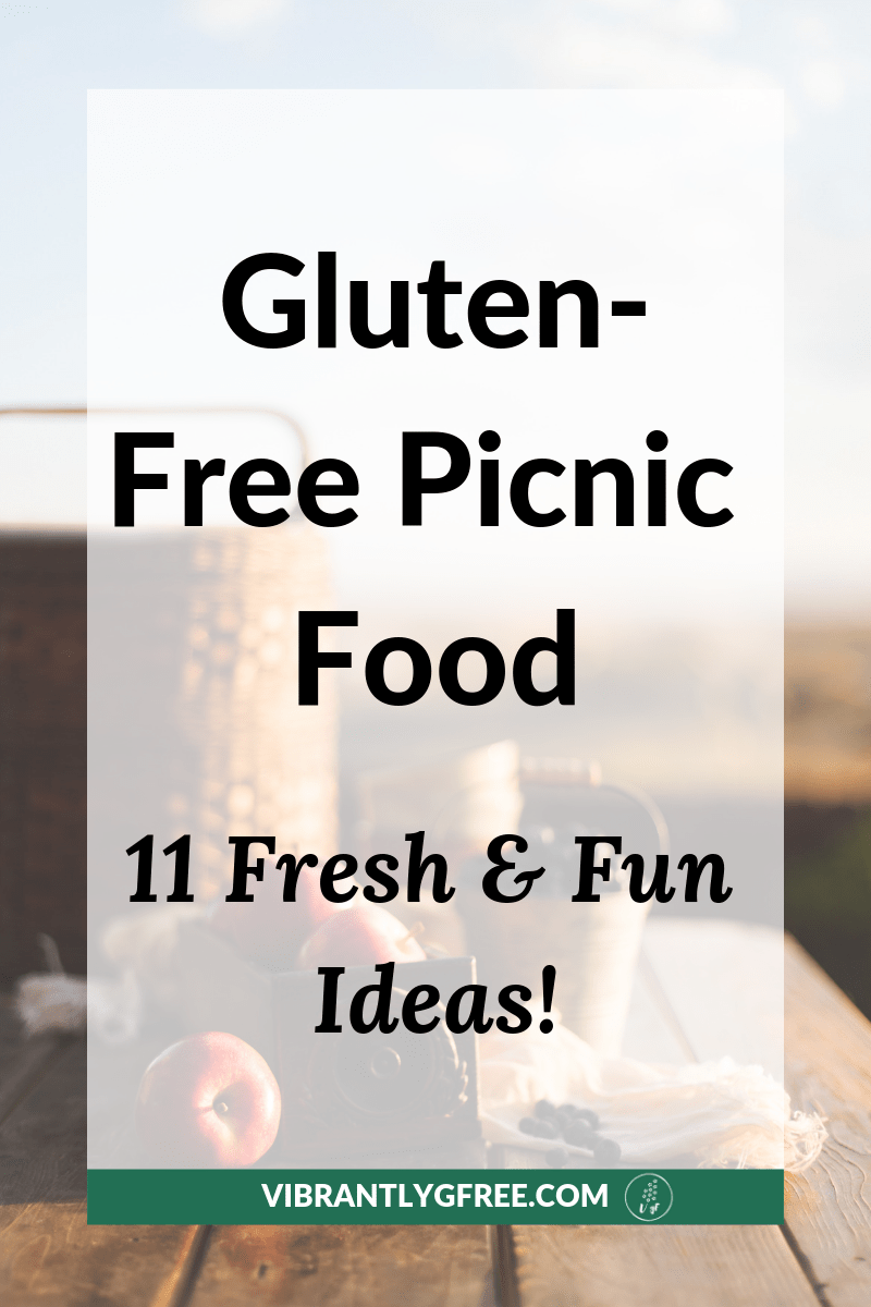 Gluten Free Picnic Ideas PIN 1