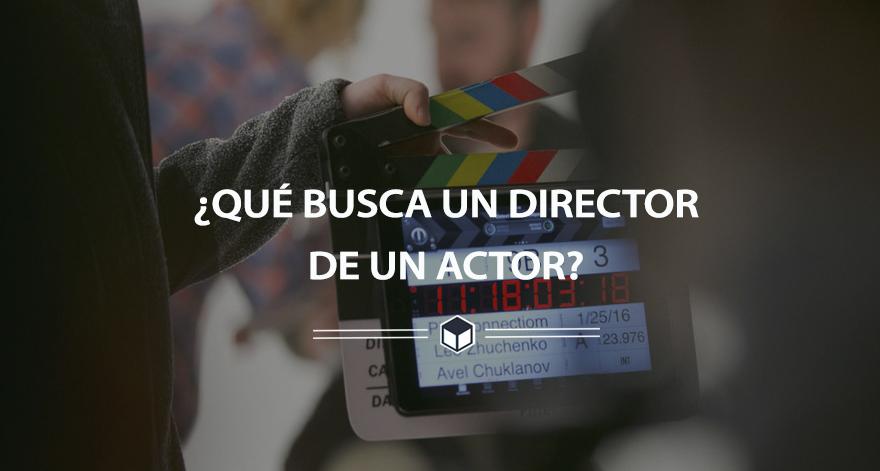 que_necesita_actor