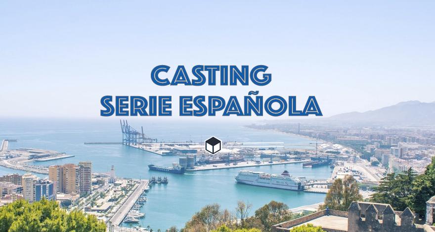casting serie malaga