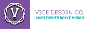 Vice Design Co., Christopher Bryce Morris