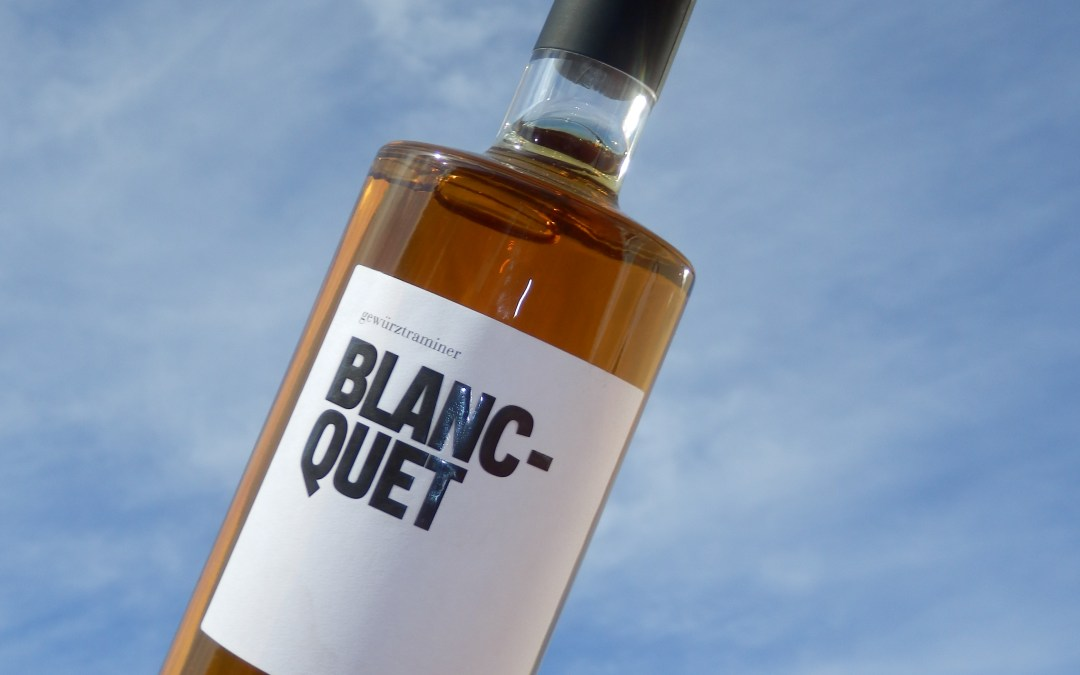 Un vino dulce para flipar: Blanc-quet