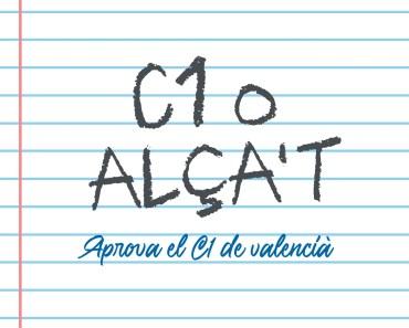 C1 o Alça't: La ferramenta sonora per a aprovar el C1 de valencià