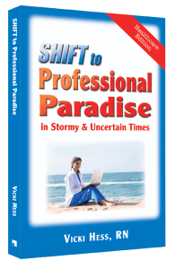 SHIFT to Professional Paradise in Stormy and Uncertain Times