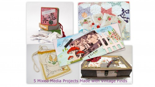 5 Mixed Media Projects Using Vintage Finds