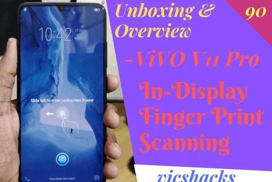 Vivo V11 PRO Unboxing & Overview ( In-Display Finger Print Scanning )