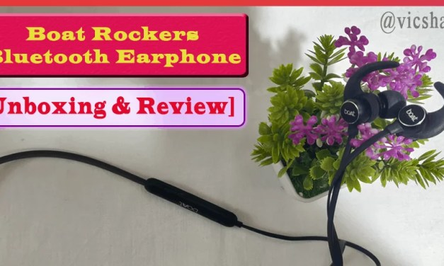 [Unboxing & Review] Boat Rockers 255 Bluetooth Earphone – Good Bass Effect but Failed in Vocal & Sound Clarity in Higher Frequency