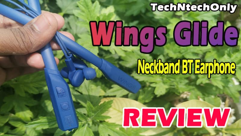 Wings Glide Neckband Bluetooth earphone review: Best One but not working next day