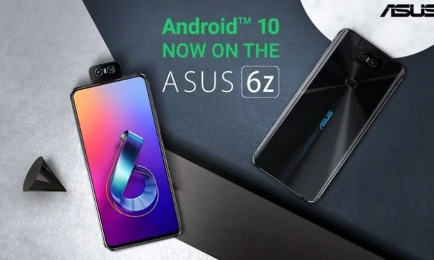Asus 6Z Android 10 update started to roll out