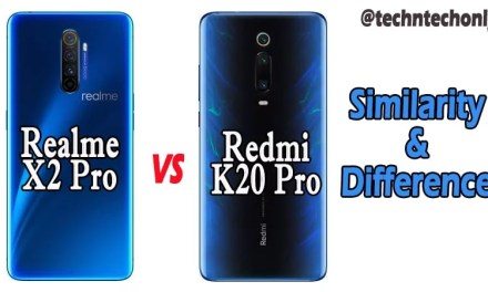 Realme X2 Pro Vs Redmi K20 Pro Similarity & Difference: Which is Best?