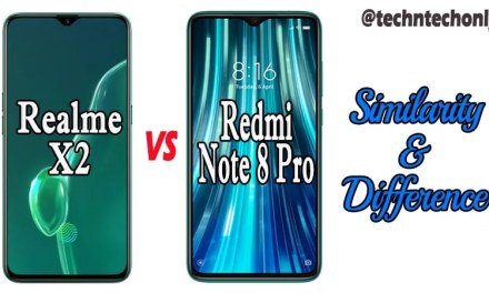 Realme X2 VS Redmi Note 8 Pro Similarity & Difference