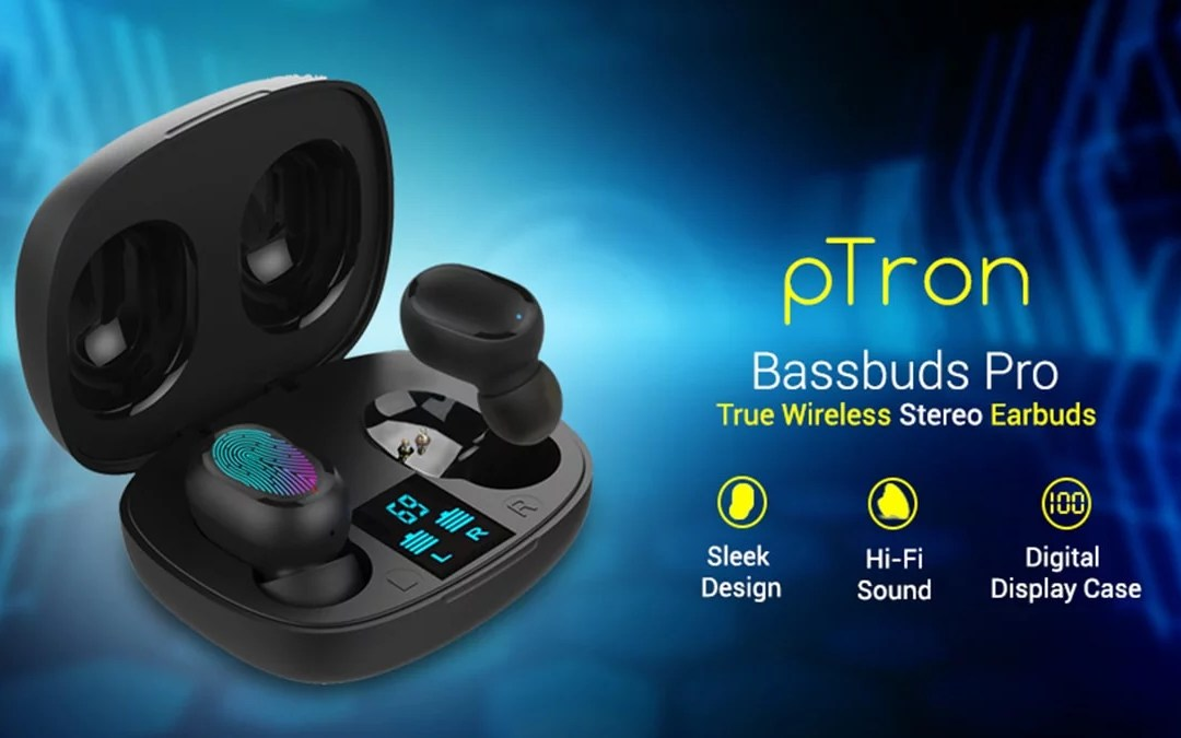 PTron Bassbuds Pro launched – price, Specs