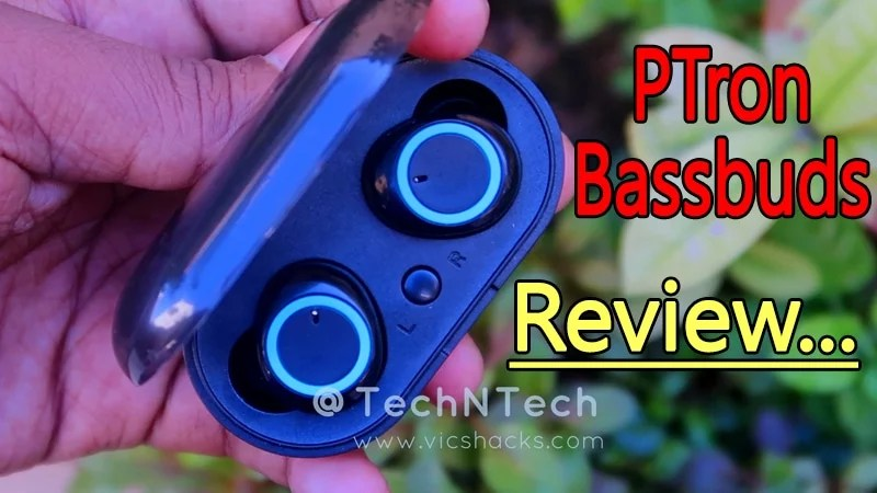 PTron Bassbuds Bluetooth TWS Earbuds Review – Best in Budget