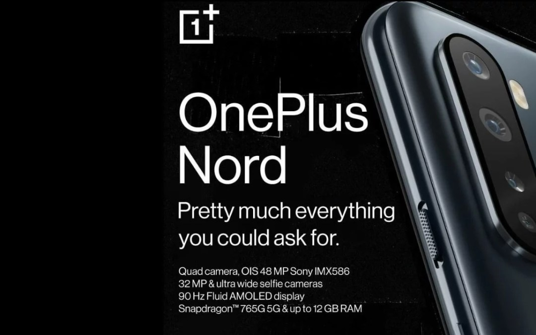 OnePlus Nord Final Recap before launch – Specs, Design, Features & Price