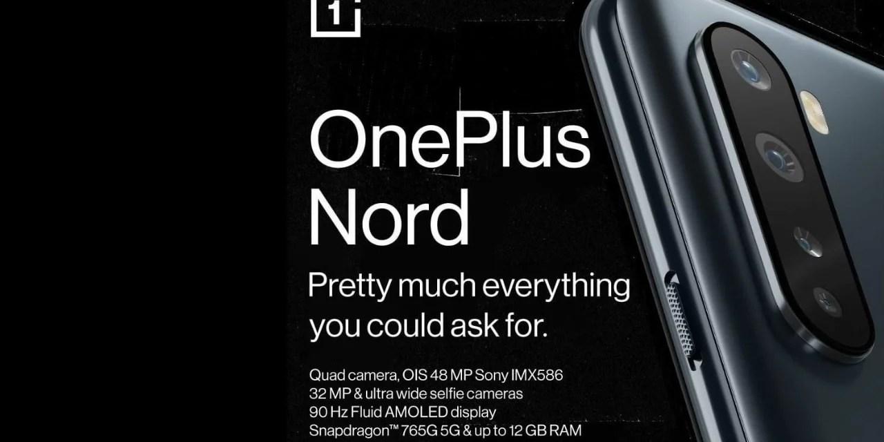 OnePlus Nord Final Recap before launch – Specs, Design, Features & Price